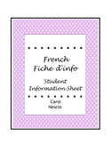 French Fiche d'info ~ Student Information Sheet