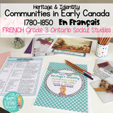 French: First Nations & Early Settlers: Les communautés du Canada 1780-1850s