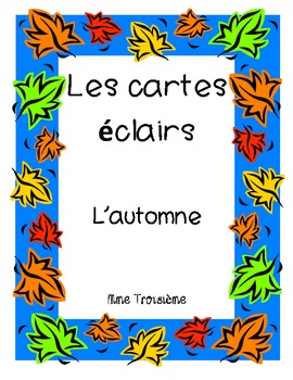 "French Flash Cards-  Vocabulary Words ""Fall/Autumn"" (L'automne)"