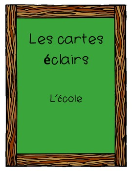 "French Flash Cards-  Vocabulary Words ""School"" (L'école)"