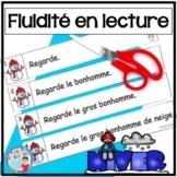 French Reading Fluency - Fluidité en lecture - L'hiver - Lecture guidée