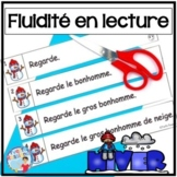 French Reading Fluency Activities | Fluidité en lecture pour L'HIVER