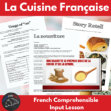 French Food - Comprehenisble Input for beginning French learners