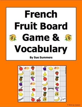 French Food - Fruit Board Game and Vocabulary