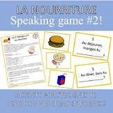 French Food Speaking Game Jeu Nourriture #2