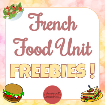 FREEBIES for the French Food Unit ! [La Nourriture]
