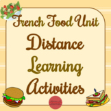 French Food Unit - Distance Learning Activities
