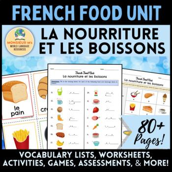 French Food Unit - Vocabulary Activities & Assessments [La Nourriture]