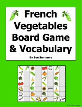 French Food - Vegetables Board Game and Vocabulary - Les Légumes