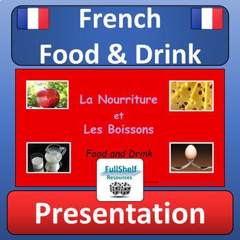 French Food and Drink Presentation (La Nourriture et Les Boissons)