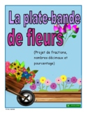 French Fractions, Decimal Numbers, and Percentage Flower Bed Project