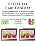 French Fries Fact Families