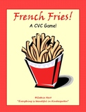 French Fries Fun!  A CVC Game