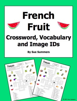 French Fruit Crossword Puzzle and Image IDs Worksheet, and
