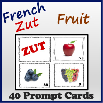 French Fruit Speaking and Writing Activities (Zut Cards)