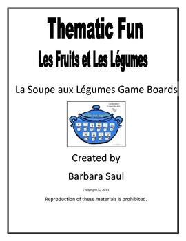 French Fruit & Vegetable Vocabulary La Soupe aux Légumes Game