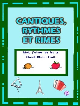 French Fruit Words - French rap-like Musical Chant with Exercises and Mp3