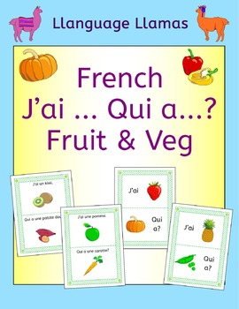 French Fruit and Vegetables J'ai ... Qui a ...? Game