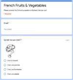 French Fruits & Veggies -- Les Fruits et Les Légumes