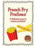 French Fry Prefixes!