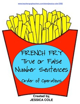 French Fry True/False Order of Operations Sort (Self-Checking)
