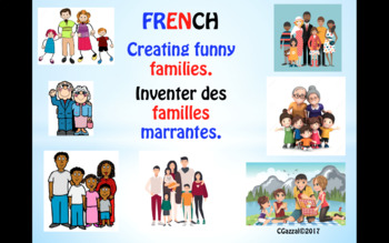 Creating Funny Families in French - Fun for all the class!