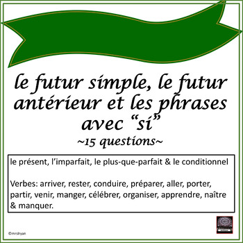 French – Futur Simple, Futur Antérieur, and Si Clauses - Worksheet