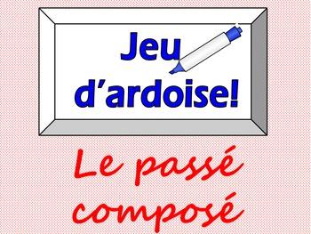 French Game - Jeu d'ardoise - Passe Compose - avoir - ER et Faire