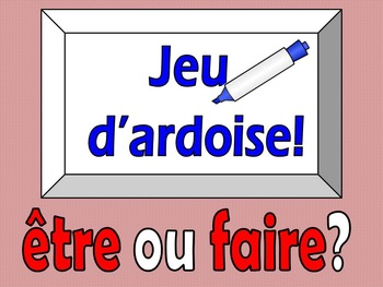 French Game - Jeu d'ardoise - etre or faire - Discovering Bleu lessons 6 and 8