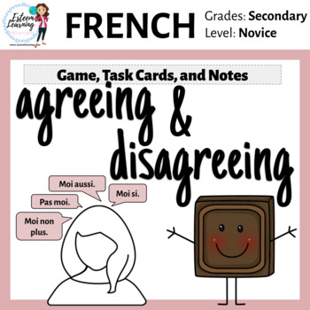 "French Game & Task Cards - Agree and Disagree (""Moi Aussi, Moi Non Plus"" etc.)"