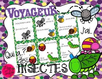 French Game ~ Voyageur des insectes J'ai...Qui a?