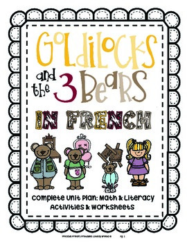French Goldilocks & Three Bears Mega Unit Language & Math Activities