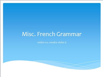 French Grammar : VISITING vs. RENDRE VISITE A