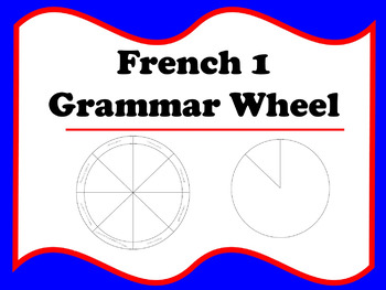 French Grammar Wheel - Level 1