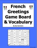 French Greetings Board Game and Vocabulary - Les Salutations