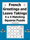 French Greetings, Leave Takings and Courtesies Matching Squares 3 Puzzles