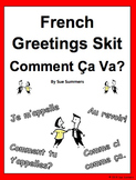 French Greetings Skit / Role Play Comment Ça Va?