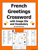French Greetings and Basics Crossword Puzzle, IDs, and Vocabulary