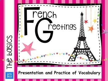 French, Greetings and Dialogue: Presentation
