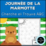 French Groundhog Day Alphabet | Groundhog Day Activity | J