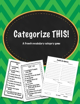 Categorize THIS! (Scattergories): French Vocabulary Small Group Game/Activity