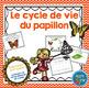 French Growing BUNDLE Life cycles / Cycles de vie {Ensemble grandissant}