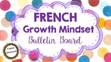 French Growth Mindset Bulletin Board