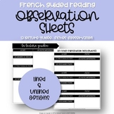 French Guided Reading Observation Sheets - Fiches d'observations