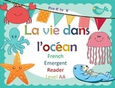 French Guided Reading la vie dans l'ocean