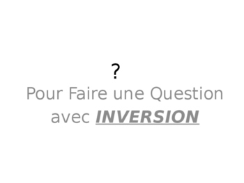 French Guided notes on Inversion