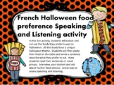 French Halloween Food Preference Writing, Speaking, Listen