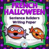 French Halloween Sentence Builders + Writing Paper | L'Halloween