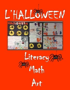 French Halloween Unit: Literacy, Math, Art, SmartBoard