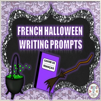 French Halloween Writing Prompts